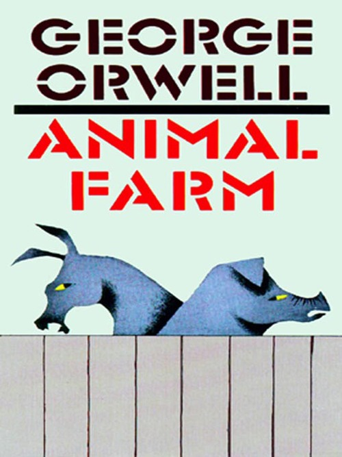 animal farm by george orwell a